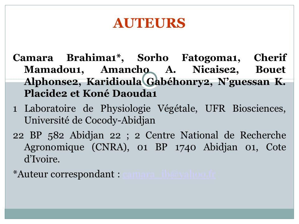 AUTEURS Camara Brahima1*, Sorho Fatogoma1, Cherif Mamadou1, Amancho A. Nicaise2, Bouet Alphonse2, Karidioula Gabéhonry2, Nguessan K. Placide2 et Koné