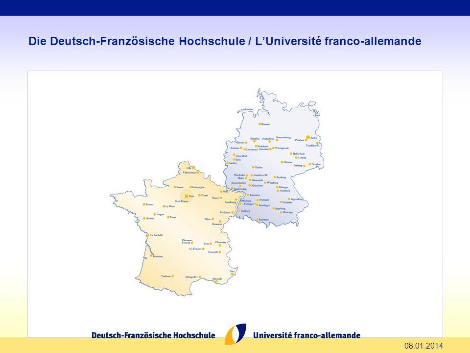 08.01.2014 Die Deutsch-Französische Hochschule / LUniversité franco-allemande