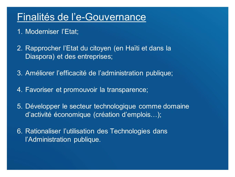 11 1.Moderniser lEtat; 2.Rapprocher lEtat du citoyen (en Haïti et dans la Diaspora) et des entreprises; 3.Améliorer lefficacité de ladministration pub