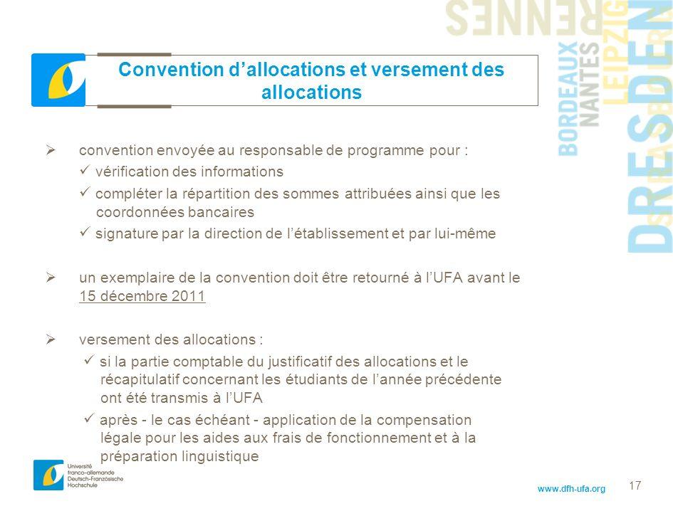 www.dfh-ufa.org 17 convention envoyée au responsable de programme pour : vérification des informations compléter la répartition des sommes attribuées