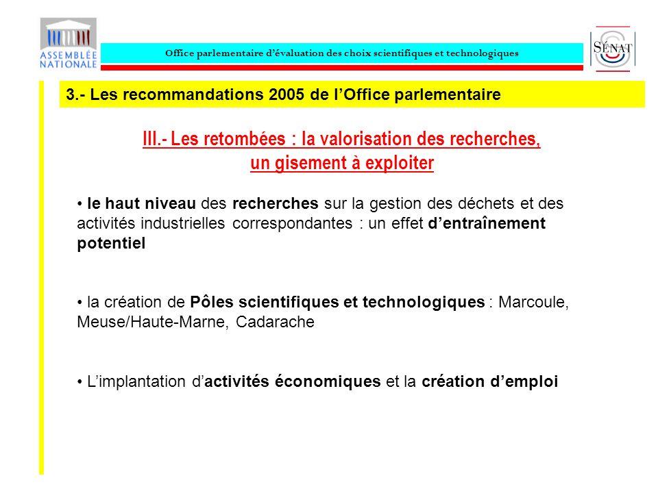 Office parlementaire dévaluation des choix scientifiques et technologiques III.- Les retombées : la valorisation des recherches, un gisement à exploit