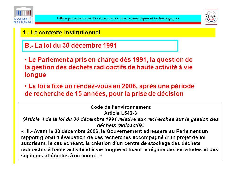 Office parlementaire dévaluation des choix scientifiques et technologiques 1.- Le contexte institutionnel B.- La loi du 30 décembre 1991 Code de lenvi