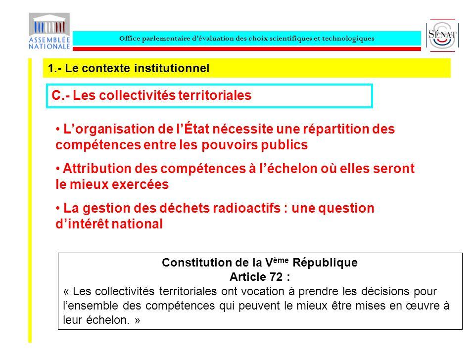 Office parlementaire dévaluation des choix scientifiques et technologiques 1.- Le contexte institutionnel C.- Les collectivités territoriales Constitu