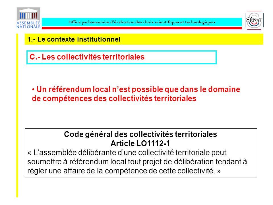 Office parlementaire dévaluation des choix scientifiques et technologiques 1.- Le contexte institutionnel C.- Les collectivités territoriales Code gén