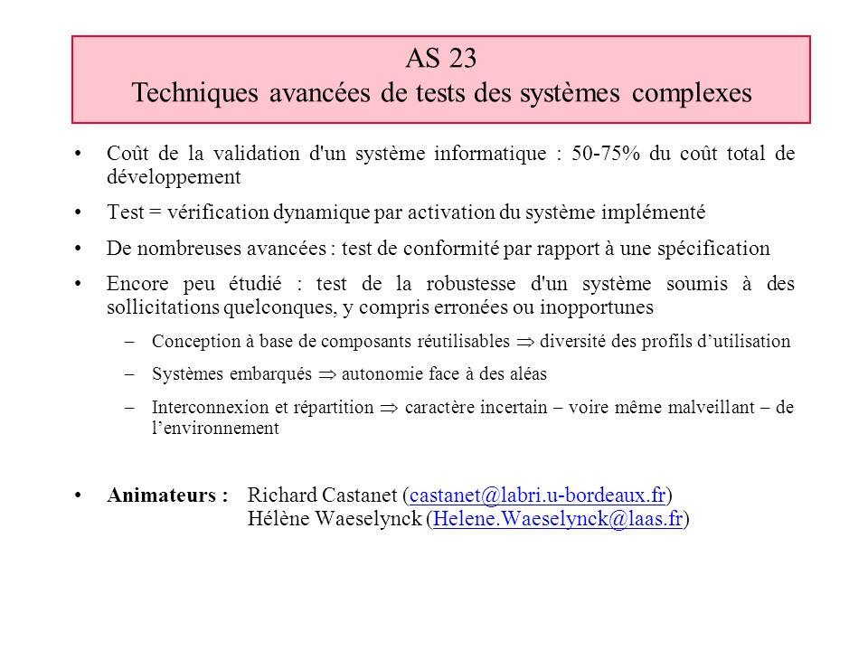 Coût de la validation d'un système informatique : 50-75% du coût total de développement Test = vérification dynamique par activation du système implém