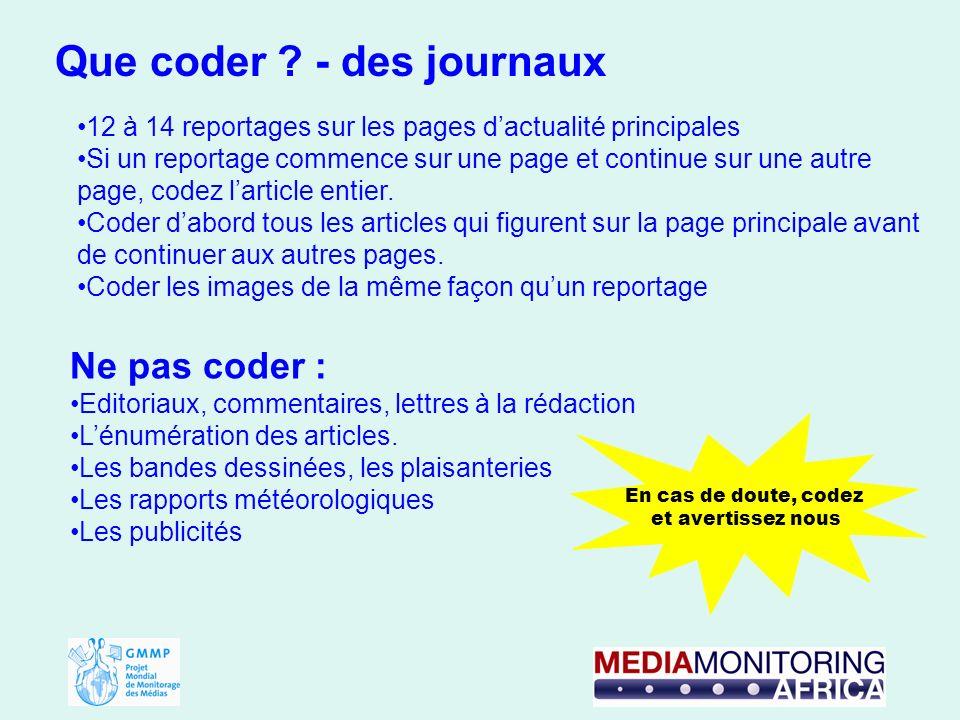 12 à 14 reportages sur les pages dactualité principales Si un reportage commence sur une page et continue sur une autre page, codez larticle entier.