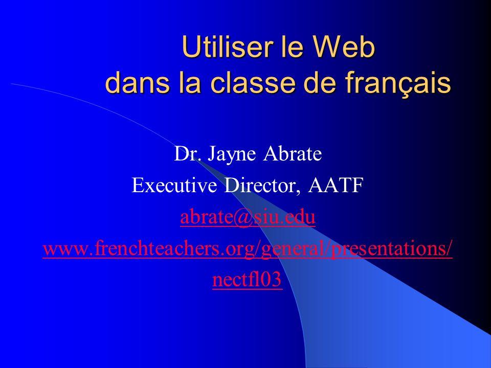 Utiliser le Web dans la classe de français Dr.