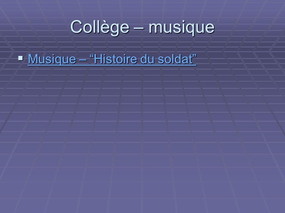 Collège – musique Musique – Histoire du soldat Musique – Histoire du soldat Musique – Histoire du soldat Musique – Histoire du soldat
