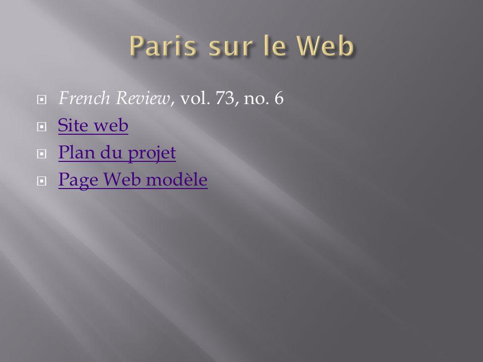 French Review, vol. 73, no. 6 Site web Plan du projet Page Web modèle Page Web modèle
