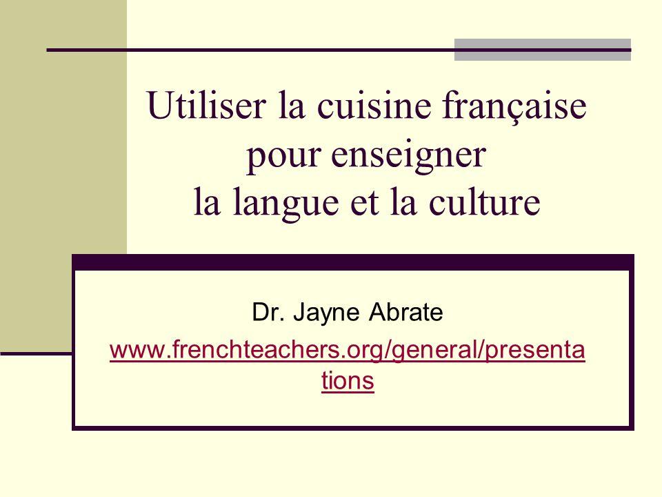 Utiliser la cuisine française pour enseigner la langue et la culture Dr.