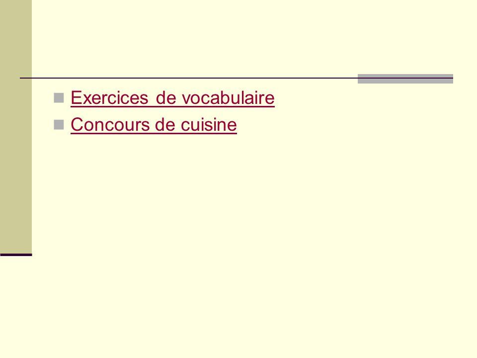 Exercices de vocabulaire Concours de cuisine