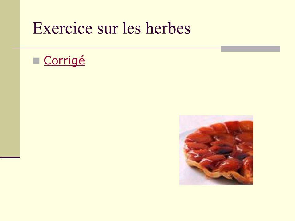 Exercice sur les herbes Corrigé Corrigé