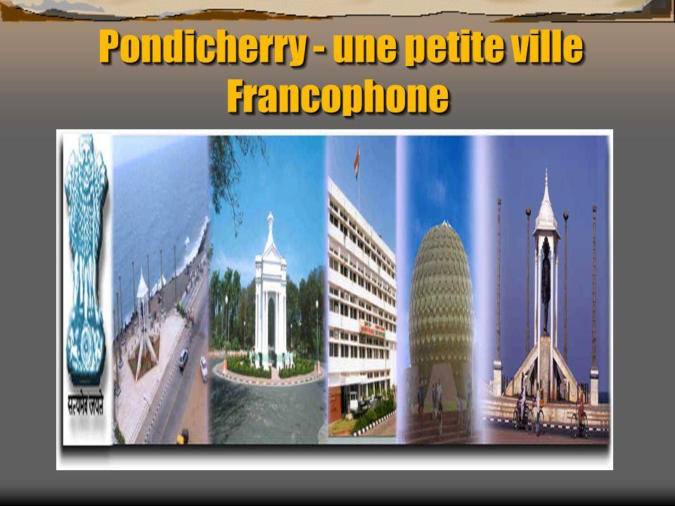 Pondicherry - une petite ville Francophone