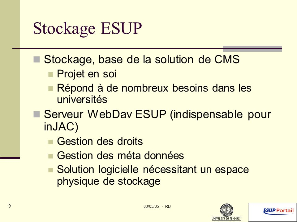 03/05/05 - RB 10 Stockage ESUP Canal Stockage Des espaces Personnels (cf.