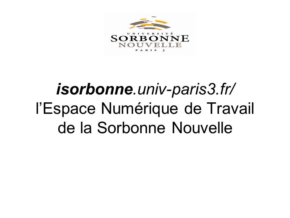 isorbonne.univ-paris3.fr/ lEspace Numérique de Travail de la Sorbonne Nouvelle