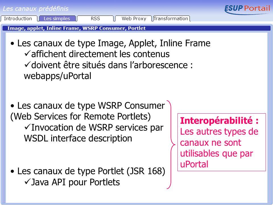 Conversion dun fichier xml en html en appliquant une feuille de style XSL/SSL IntroductionLes simplesRSSWeb ProxyTransformation Les canaux prédéfinis