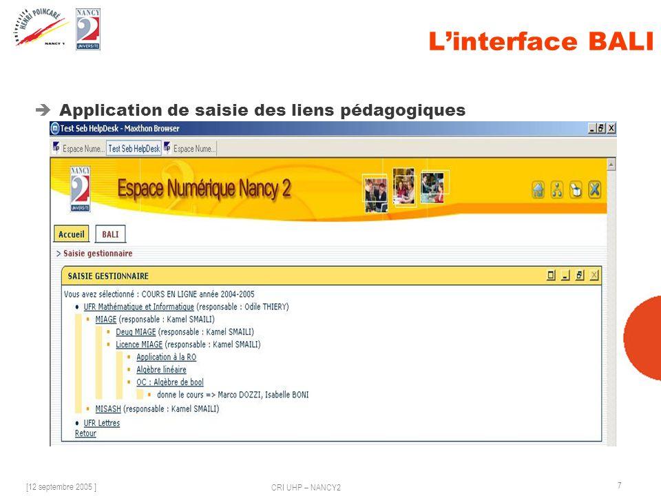 [12 septembre 2005 ] CRI UHP – NANCY2 7 Linterface BALI Application de saisie des liens pédagogiques