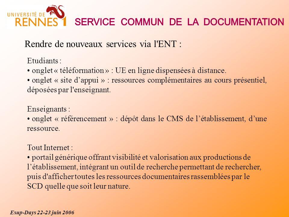 Rendre de nouveaux services via l ENT : Etudiants : onglet « téléformation » : UE en ligne dispensées à distance.