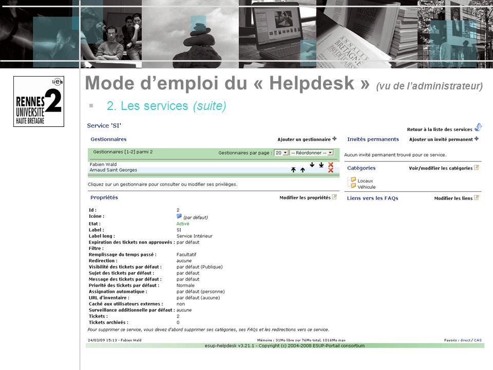 Mode demploi du « Helpdesk » (vu de ladministrateur) 2. Les services (suite)