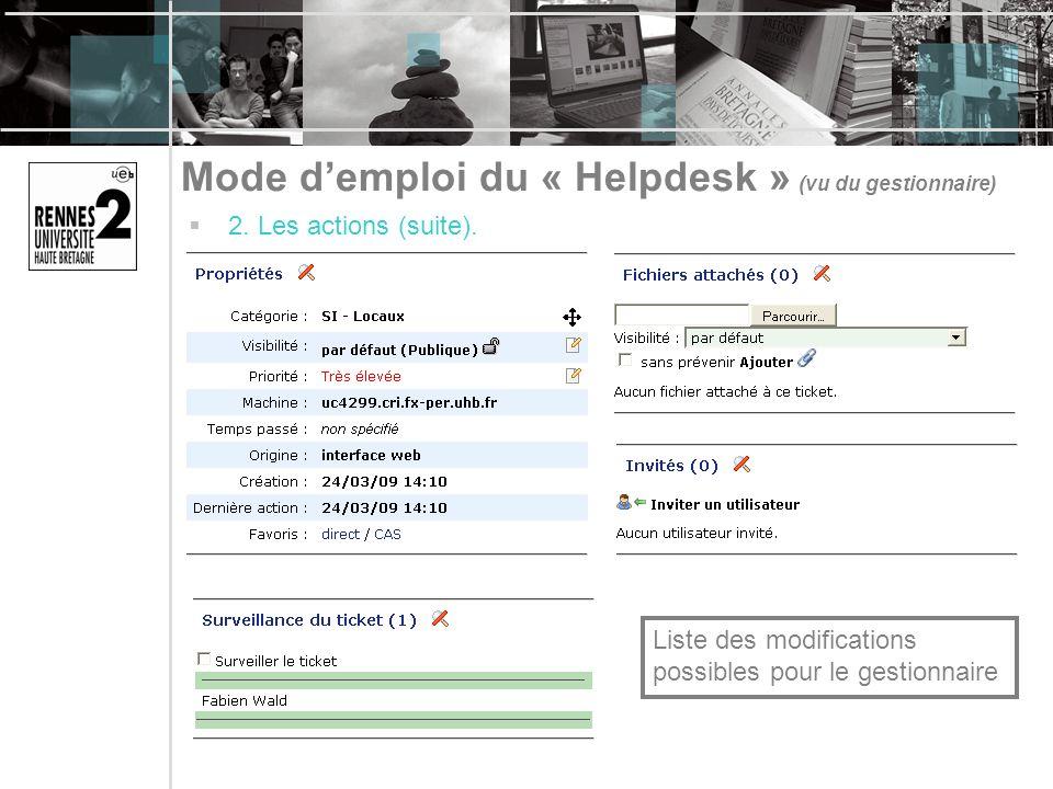 Mode demploi du « Helpdesk » (vu du gestionnaire) 2.