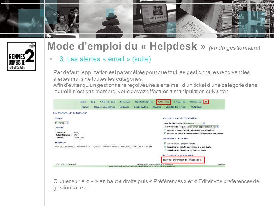 Mode demploi du « Helpdesk » (vu du gestionnaire) 3.