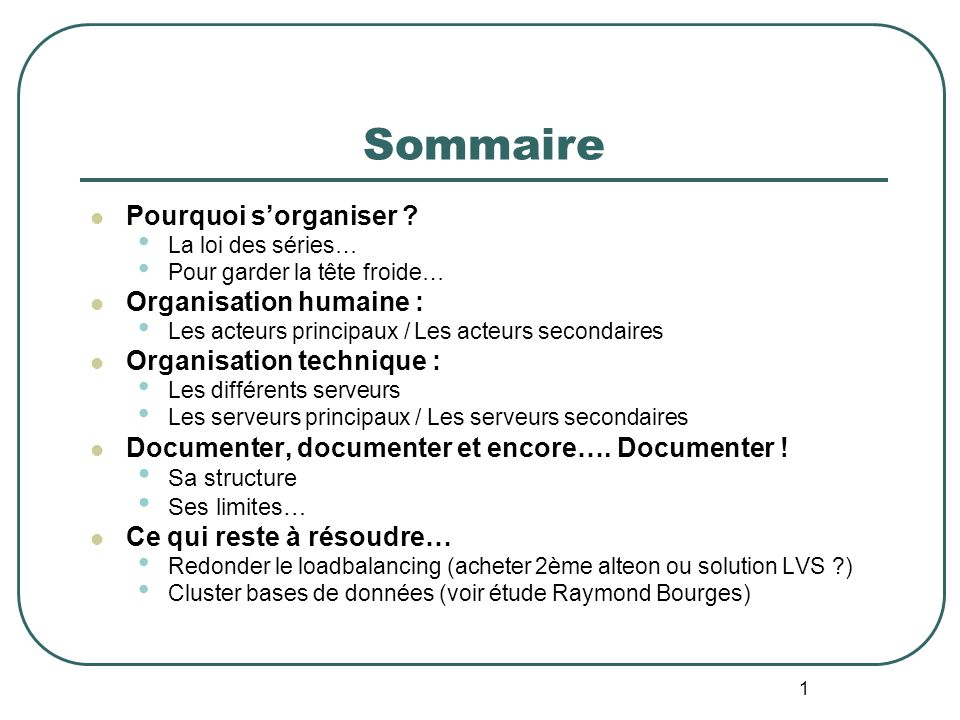 1 Sommaire Pourquoi sorganiser .