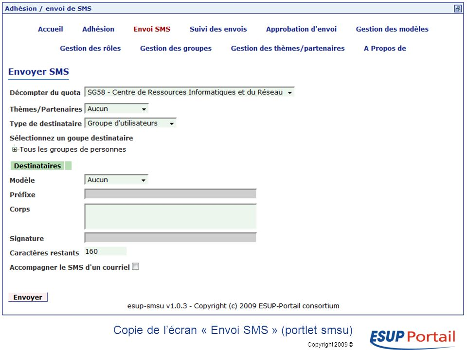 Copyright 2009 © SMS-U Application denvoi de SMS Copie de lécran « Adhésion » (portlet smsu)
