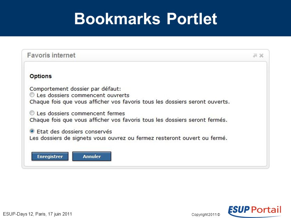 Copyright 2011 © Bookmarks Portlet ESUP-Days 12, Paris, 17 juin 2011