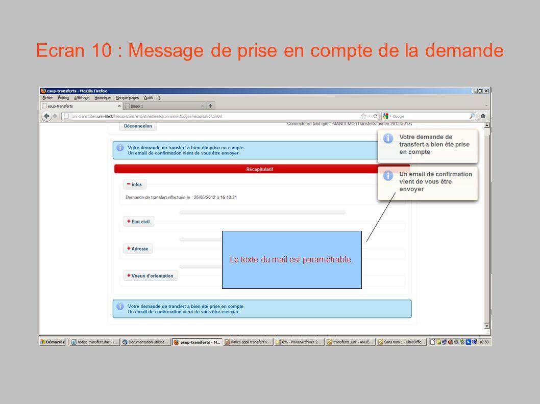 Ecran 10 : Message de prise en compte de la demande Le texte du mail est paramétrable.