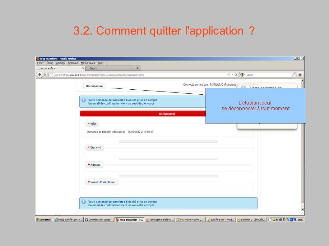 3.2. Comment quitter l'application ? Létudiant peut se déconnecter à tout moment