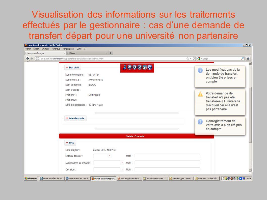Visualisation des informations sur les traitements effectués par le gestionnaire : cas dune demande de transfert départ pour une université non parten
