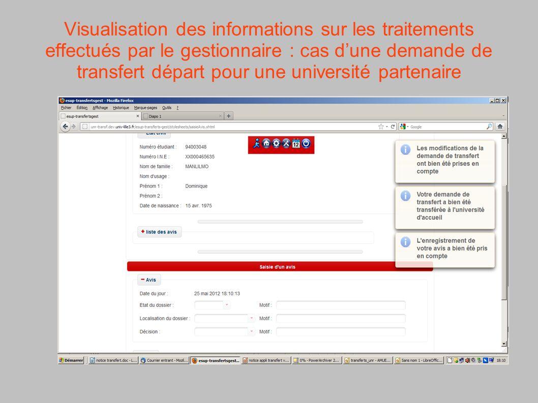 Visualisation des informations sur les traitements effectués par le gestionnaire : cas dune demande de transfert départ pour une université partenaire