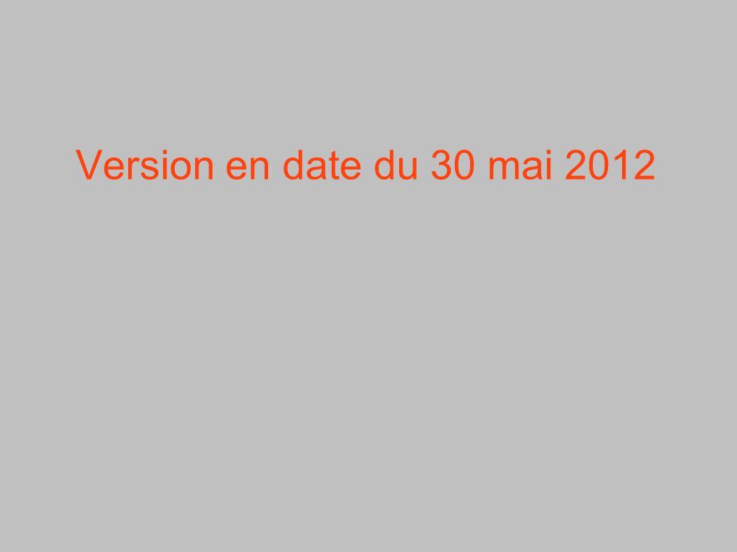 Version en date du 30 mai 2012