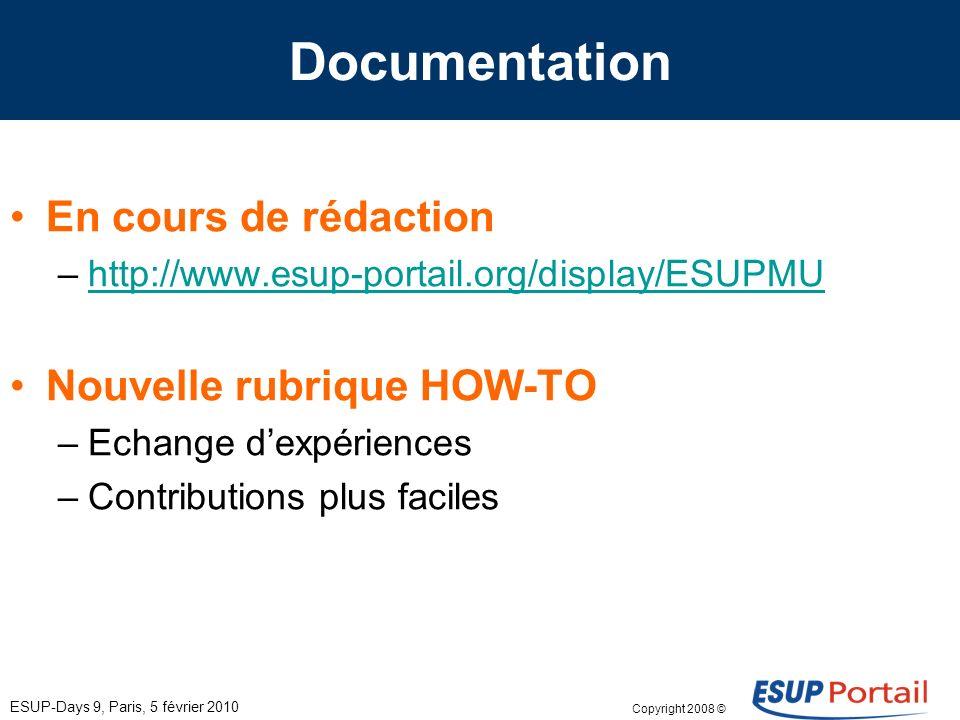 Copyright 2008 © ESUP-Days 9, Paris, 5 février 2010 Formation A planifier sur Avril - Mai