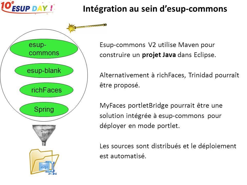 Esup-commons V2 utilise Maven pour construire un projet Java dans Eclipse. Alternativement à richFaces, Trinidad pourraît être proposé. MyFaces portle