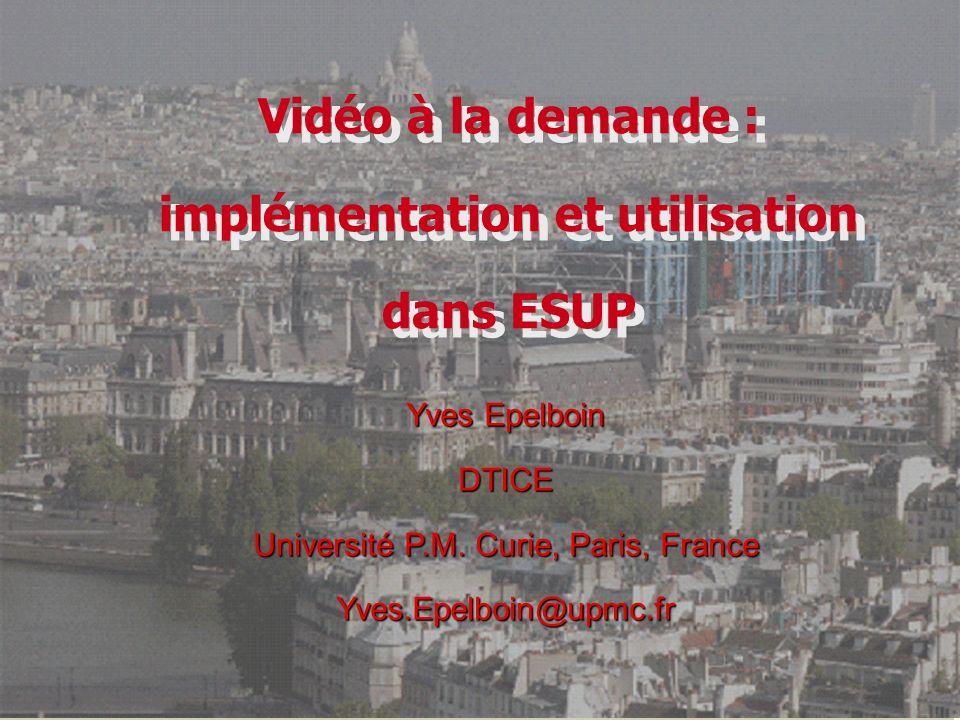 ESUP days 5/07/2007© Yves Epelboin Université P.M.