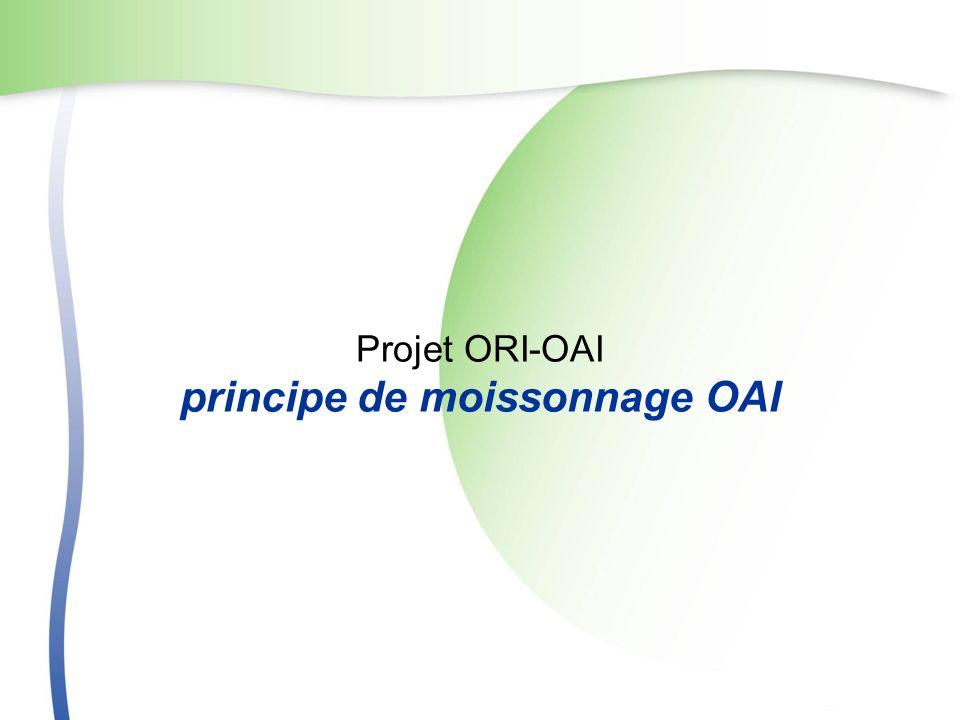 Projet ORI-OAI principe de moissonnage OAI