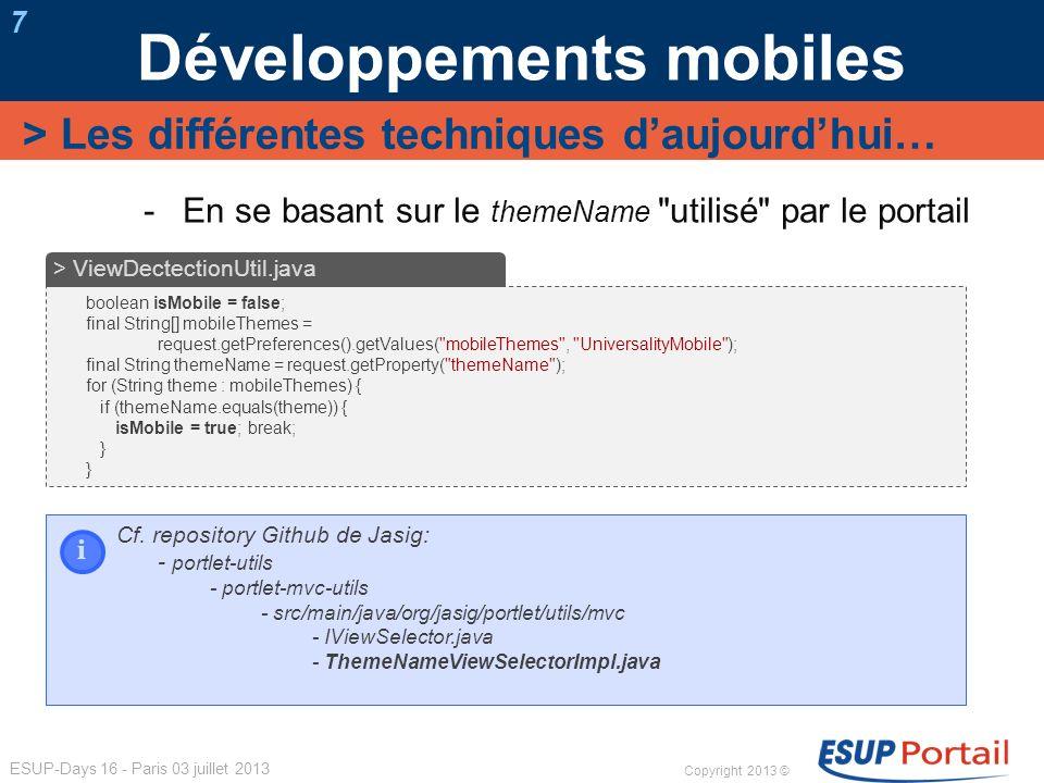 Copyright 2013 © ESUP-Days 16 - Paris 03 juillet 2013 Développements mobiles 7 En se basant sur le themeName