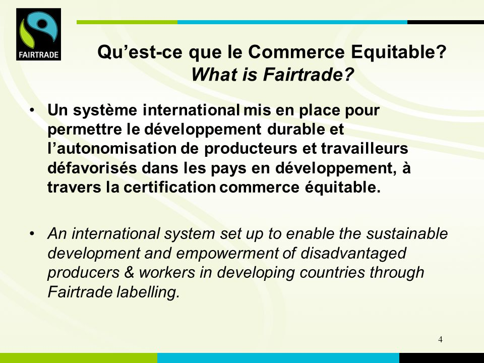 FLO International 4 Quest-ce que le Commerce Equitable.