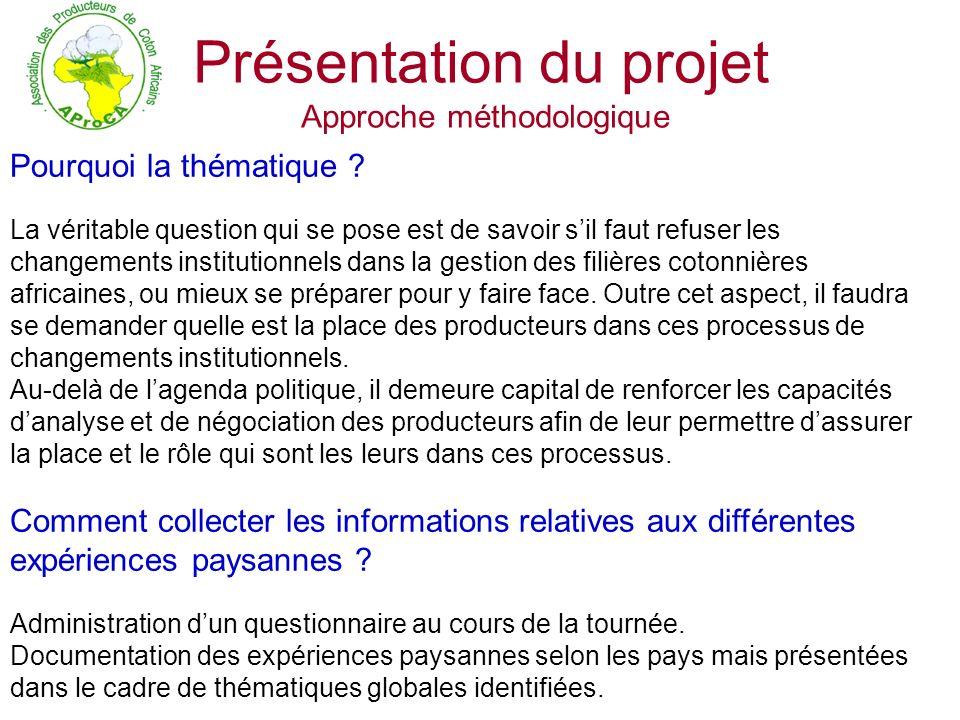 Présentation du projet Approche méthodologique Qui collecte .