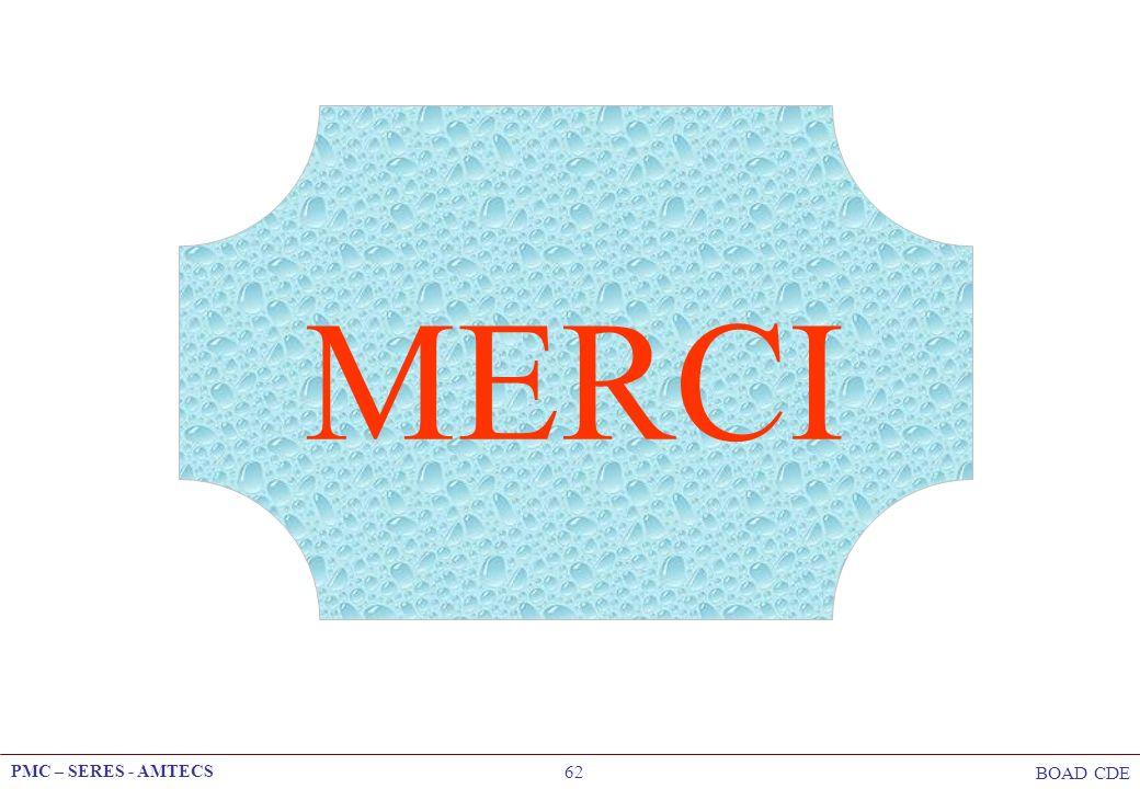 PMC – SERES - AMTECS BOAD CDE 62 MERCI