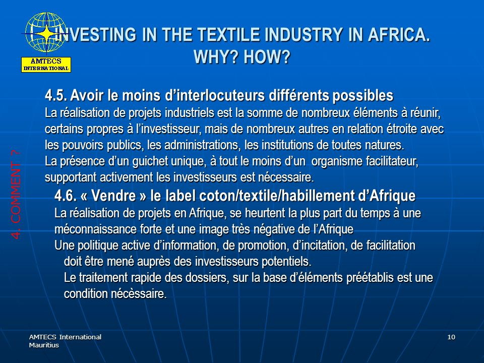 AMTECS International Mauritius 10 INVESTING IN THE TEXTILE INDUSTRY IN AFRICA.