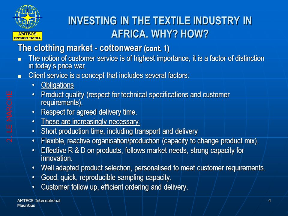 AMTECS International Mauritius 5 INVESTING IN THE TEXTILE INDUSTRY IN AFRICA.