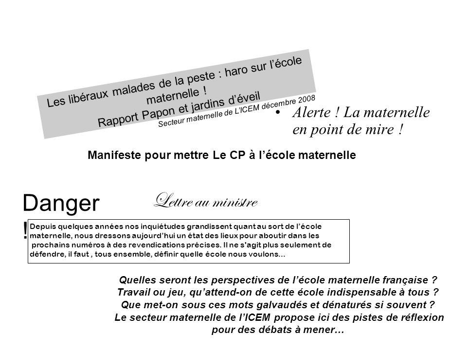 Lettre au ministre Quelles seront les perspectives de lécole maternelle française ? Travail ou jeu, quattend-on de cette école indispensable à tous ?