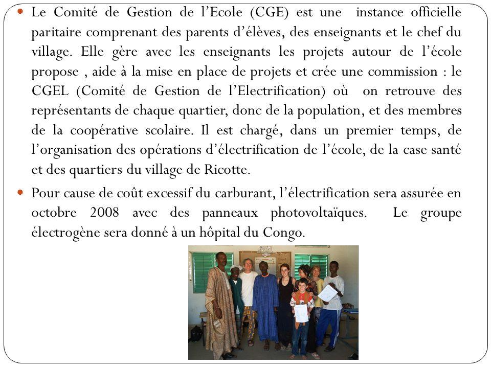 Le Comité de Gestion de lEcole (CGE) est une instance officielle paritaire comprenant des parents délèves, des enseignants et le chef du village.