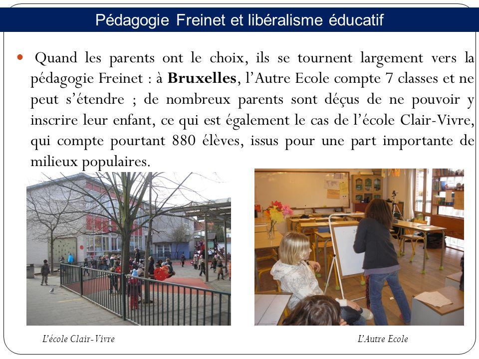 A Gand, les établissements « Freinet », au nombre de 10 dans le primaire, et de 2 dans le secondaire, génèrent une demande de formation très forte.
