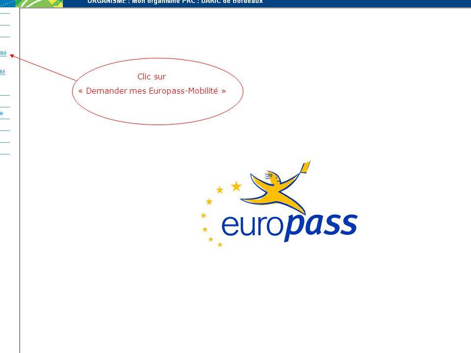Clic sur « Demander mes Europass-Mobilité »