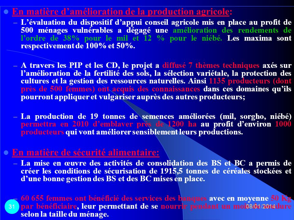 III. Quelques effets/impacts perceptibles en 2009 08/01/2014 30
