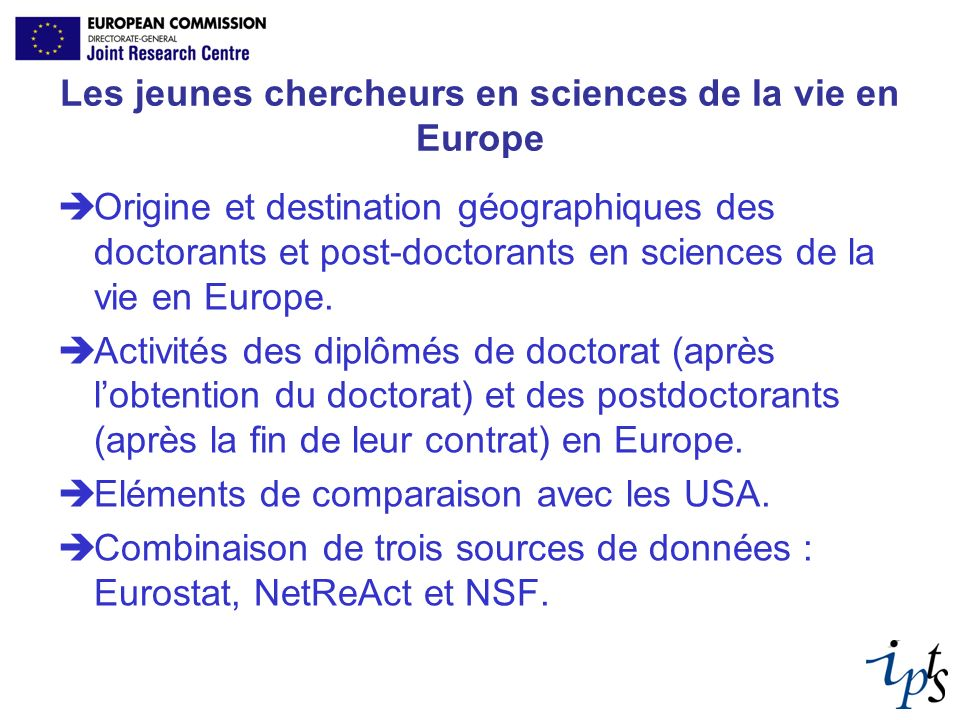 Les jeunes chercheurs en sciences de la vie en Europe Origine et destination géographiques des doctorants et post-doctorants en sciences de la vie en