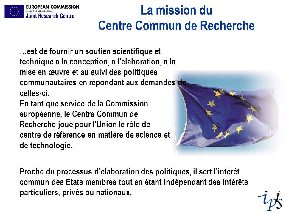 …est de fournir un soutien scientifique et technique à la conception, à l'élaboration, à la mise en œuvre et au suivi des politiques communautaires en